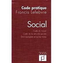 Social : Code du travail, Code de la sécurité sociale, Droit européen et autres textes