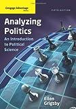 Analyzing Politics 5th Edition