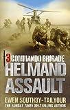 3 Commando Brigade: Helmand Assault