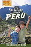 Books : Nate & Shea's Adventures in Peru (Volume 4)