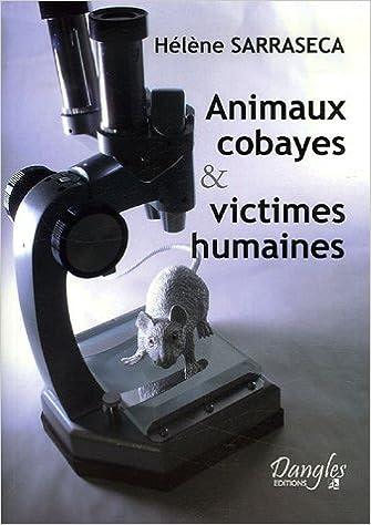 Livre Animaux cobayes et victimes humaines pdf, epub