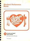 The Culinary Hearts Kitchen Course: Student Reference Book; Prepared By the American Heart Association, Pennsylvania Affiliate
