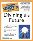 The Divining the Future, Mary Kay Linge and Laura Scott, 1592570887