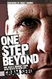 Front cover for the book One Step Beyond: One Man's Journey from Near Death to New Life by Gram Seed & Andrea Robinson