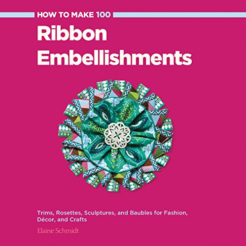 Millinery Trim (How to Make 100 Ribbon Embellishments: Trims, Rosettes, Sculptures, and Baubles for Fashion, Decor, and Crafts)
