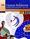 img - for Human Relations for Career and Personal Success (7th Edition) book / textbook / text book