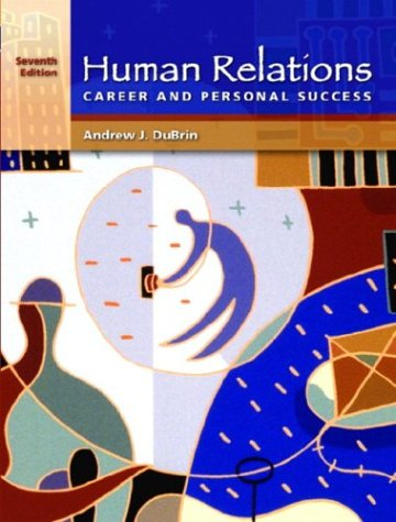 Human Relations for Career and Personal Success (7th Edition)