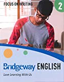 Bridgeway English Book 2 Focus on Writing (Bridgeway English)