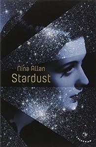 Stardust : Légendes de Ruby Castle par Nina Allan