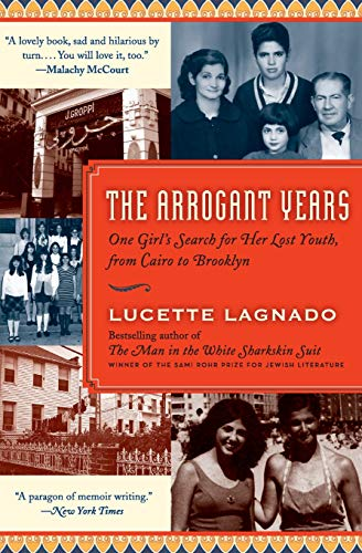 Image of The Arrogant Years: One Girl's Search for Her Lost Youth, from Cairo to Brooklyn