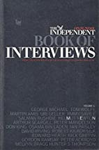 The Independent on Sunday Book of Interviews…