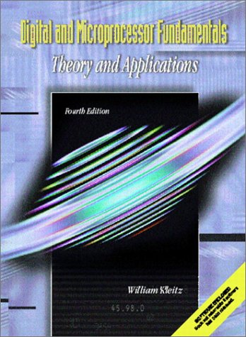 Digital and Microprocessor Fundamentals: Theory and Application (4th Edition)