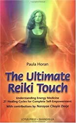 Ultimate Reiki Touch: Initiation and Self Exploration as Tools for Healing