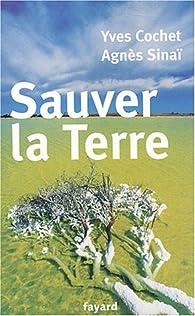 Sauver la terre par Yves Cochet