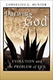 Darwin's God, Cornelius G. Hunter, 1587430118