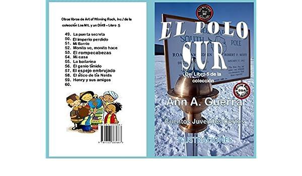 El Polo Sur: Cuento No. 60 eBook: Ms. Ann A. Guerra, Daniel Guerra ...