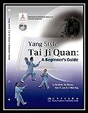 img - for Yang Style Tai Ji Quan (w/DVD): A Beginner's Guide by Hu Zhen (2011-01-01) book / textbook / text book