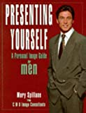 img - for Presenting Yourself: Personal Image Guide for Men book / textbook / text book
