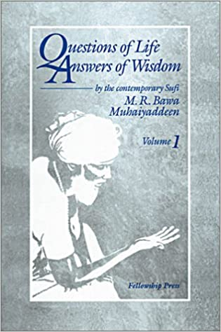 Questions of Life Answers of Wisdom (Volume 1): M  R  Bawa