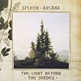 Light Beyond the Shades by Spleen Arcana
