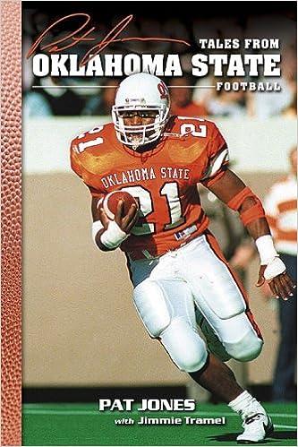 Tales From Oklahoma State Football Pat Jones Jimmie Tramel