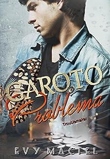 GAROTO PROBLEMA: Troublemaker