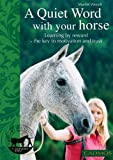 A Quiet Word with Your Horse, Marlitt Wendt, 0857880071