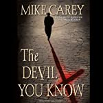 The Devil You Know | Mike Carey