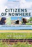 Citizens of Nowhere, Debi Goodwin, 0385667221