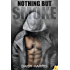 Nothing but Smoke (Fire and Rain Book 3)