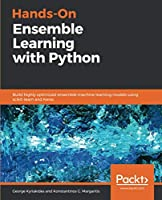 Hands-On Ensemble Learning with Python Front Cover