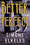 Better Than Perfect (Wild Cards)