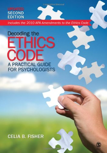 Decoding the Ethics Code: A Practical Guide for Psychologists, Updated