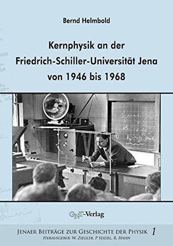 Kernphysik an der Friedrich-Schiller-Universität Jena von 1946 bis 1968