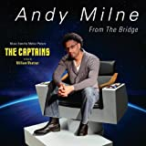 From the Bridge by Andy Milne