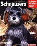 Schnauzers, Fredric L. Frye, 0764119621
