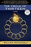 img - for The Circle of Thirteen by William Petrocelli (2013-10-22) book / textbook / text book