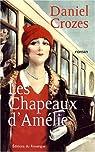Les chapeaux d'Amélie par Crozes