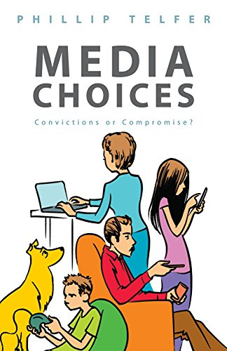 Media Choices: Convictions or Compromise?