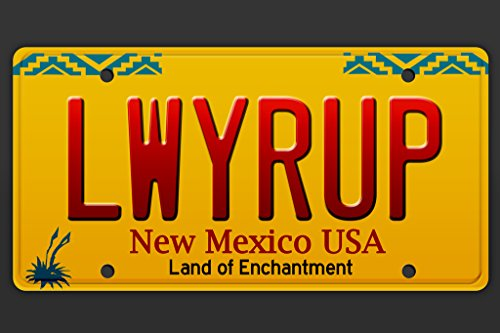 LWYRUP License Plate Lawyer Up New Mexico TV Show Poster 12x18