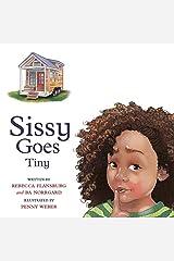 Sissy Goes Tiny Hardcover