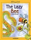 The Lazy Bee, Horacio Quiroga, 9583009881