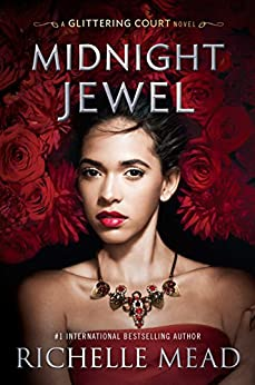 Midnight Jewel (The Glittering Court) by [Mead, Richelle]