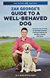 Zak George's Guide to a Well-Behaved Dog: Proven