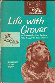 Life with Grover,: A Chesapeake Bay…