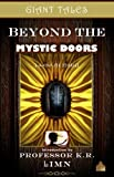 Giant Tales Beyond the Mystic Doors (Giant Tales Three-Minute Stories Book 1)