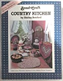 img - for Braid Craft Country Kitchen book / textbook / text book
