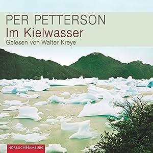Im Kielwasser Hörbuch