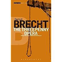 The Threepenny Opera (Modern Classics Book 2)