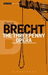 Based on John Gay's eighteenth century Beggar's Opera, The Threepenny Opera, first staged in 1928 at the Theater am Schiffbauerdamm in Berlin, is a vicious satire on the bourgeois capitalist society of the Weimar Republic, but set in a mock-V...